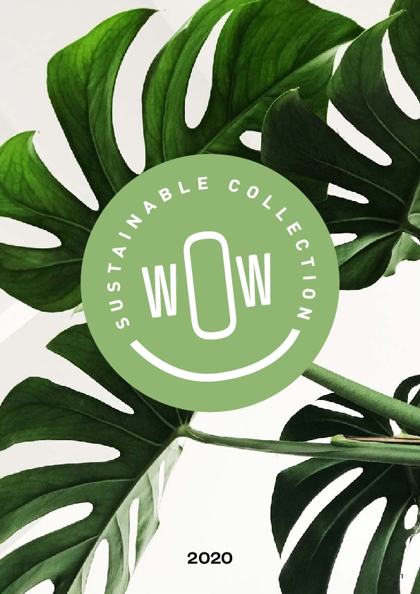 WOW - Sustainable Collection